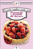 eBook - Le Cento Migliori Ricette con Fragole e Frutti di Bosco