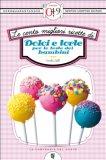 eBook - Le Cento Migliori Ricette di Dolci e Torte per le Feste dei Bambini