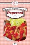 eBook - Le Cento Migliori Ricette di Peperoni