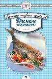 eBook - Le Cento Migliori Ricette di Pesce Azzurro