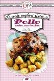 eBook - Le Cento Migliori Ricette di Pollo, Anatra, Oca e Tacchino
