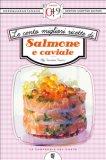 eBook - Le Cento Migliori Ricette di Salmone e Caviale