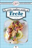 eBook - Le Cento Migliori Ricette di Trote e Pesci d'acqua Dolce