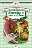 eBook - Le Cento Migliori Ricette Di Zucche E Zucchine