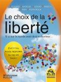 eBook - Le choix de la liberté - Epub