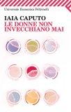 eBook - Le Donne Non Invecchiano Mai - PDF