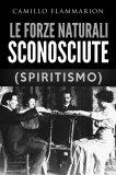 eBook - Le Forze Naturali Sconosciute (Spiritismo)