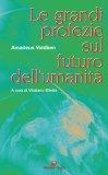 eBook - Le Grandi Profezie sul Futuro dell'Umanità - EPUB