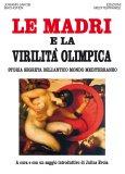 eBook - Le Madri e la Virilità Olimpica - EPUB