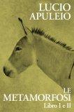 eBook - Le Metamorfosi. Libro I e II