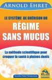 eBook - Le Système de Guérison du Régime sans Mucus - EPUB