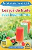 eBook - Les Jus de Fruits et de Légumes Frais - Epub