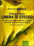 eBook  - Libera Te Stesso + Audiolibro