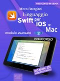 eBook - Linguaggio Swift di Apple per iOS e Mac - Modulo Avanzato - Livello 2