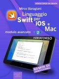 eBook - Linguaggio Swift di Apple per iOS e Mac - Modulo Avanzato - Livello 2