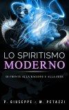 eBook - Lo Spiritismo Moderno di Fronte alla Ragione ed alla Fede