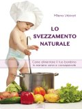 eBook - Lo Svezzamento Naturale