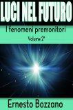 eBook - Luci nel Futuro - I Fenomeni Premonitori - Volume 2°