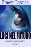 eBook - Luci nel Futuro - I Fenomeni Premonitori - Volume 1°