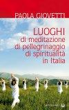 eBook - Luoghi di Meditazione, di Pellegrinaggio, di Spiritualità in Italia - EPUB