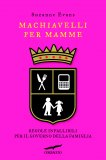 eBook - Machiavelli per Mamme
