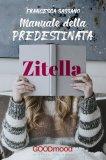 eBook - Manuale della Predestinata Zitella
