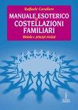 eBook - Manuale Esoterico di Costellazioni Familiari