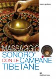 eBook - Massaggio Sonoro con le Campane Tibetane - EPUB