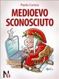 eBook - Medioevo Sconosciuto