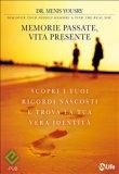 eBook - Memorie passate, vita presente