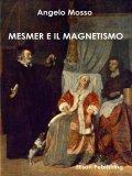 eBook - Mesmer e il Magnetismo