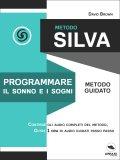 eBook - Metodo Silva - Programmare il Sonno e i Sogni