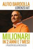 eBook - Milionari in 2 Anni e 7 Mesi