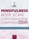 eBook - Mindfulness - Body Scan - L'esplorazione Corporea