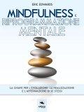 eBook - Mindfulness e Riprogrammazione Mentale