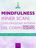eBook - Mindfulness - Inner Scan: L'Esplorazione Interna del Corpo