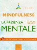 eBook - Mindfulness. La Presenza Mentale