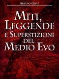 eBook - Miti, Leggende e Superstizioni del Medio Evo