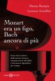 eBook - Mozart era un Figo, Bach ancora di Più