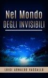 eBook - Nel Mondo degli Invisibili