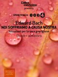 eBook - Noi Soffriamo a Causa Nostra - Ebook + Audiolibro