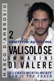 eBook - Obiettivo: Autostima 2 - Vali solo se Immagini di Valere