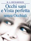eBook - Occhi Sani e Vista Perfetta Senza Occhiali