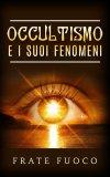 eBook - Occultismo e i Suoi Fenomeni
