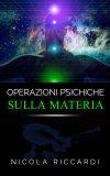 eBook - Operazioni Psichiche sulla Materia