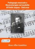 eBook - Pedagogia Musicale e Musicoterapia nel Modello di Émile-Jaques Dalcroze