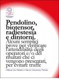 eBook - Pendolino, Biotensor, Radiestesia e Dintorni