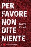eBook - Per Favore Non Dite Niente