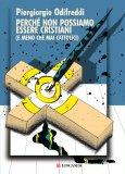 eBook - Perché Non Possiamo Essere Cristiani