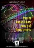 eBook - Perchè Usare il Laser se si Può Farne a Meno